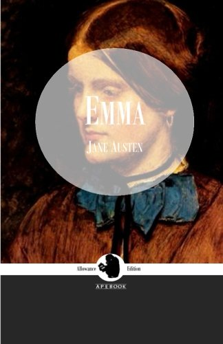 9783961300068: Emma (ApeBook Classics; Allowance Edition) (Victorian Writers)