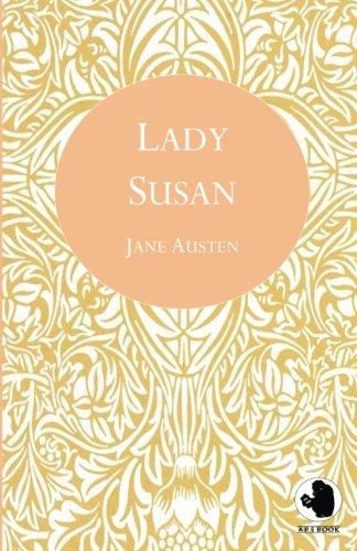 Lady Susan (ApeBook Classics) (Victorian Writers): Jane Austen