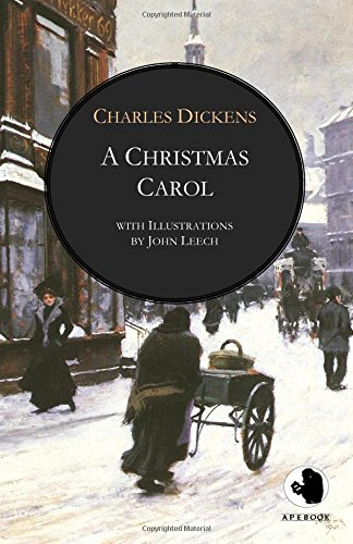 A Christmas Carol (ApeBook Classics; engl.; illustr.: Charles Dickens