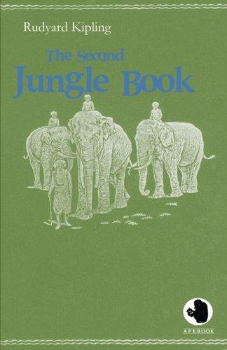 The Second Jungle Book (ApeBook Classics): Rudyard Kipling