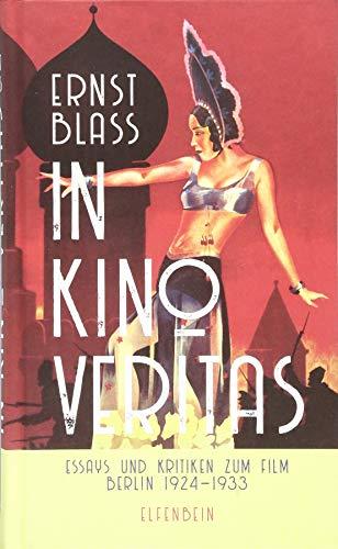 in kino veritas: Essays und Kritiken zum: Blass, Ernst