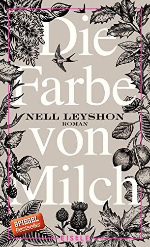 Die Farbe von Milch - Nell Leyshon