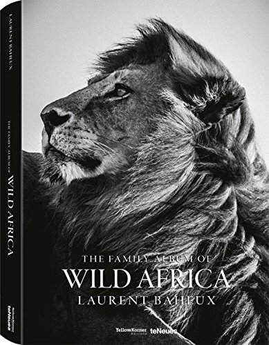 The family album of wild Africa (Photographer): Laurent Baheux