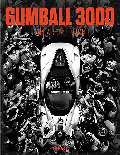 9783961711116: Gumball 3000: 20 Years on the Road