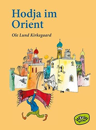 Hodja im Orient: Kirkegaard, Ole Lund
