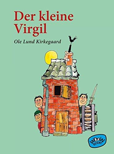 Der kleine Virgil: Kirkegaard, Ole Lund