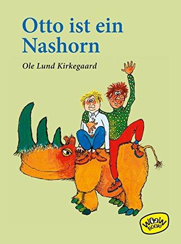 Otto ist ein Nashorn: Kirkegaard, Ole Lund
