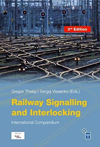 9783962451691: Railway Signalling & Interlocking: International Compendium