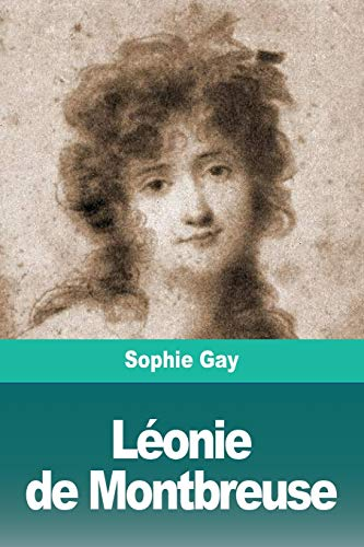 Léonie de Montbreuse (French Edition): Gay, Sophie