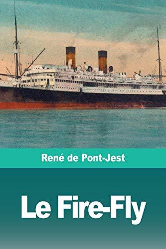 Le FireFly: Rene de Pont-Jest