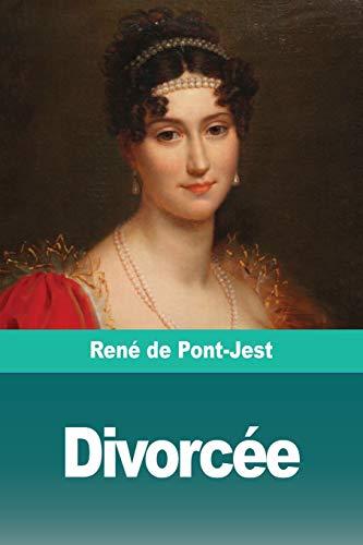 Divorce: Rene de Pont-Jest