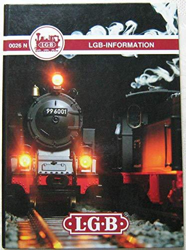 LEHMANN-GROSS-BAHN THE BIG TRAIN LGB INFORMATION 0026: Anonymous