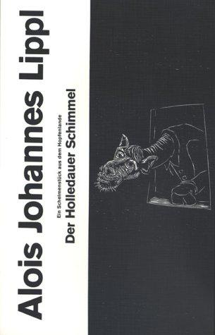9783980040822: Der Holledauer Schimmel. Ein Schelmenstück aus dem Hopfenlande. (Livre en allemand)