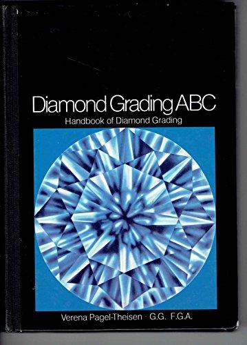 Diamond Grading ABC: Handbook for Diamond Grading: Verena Pagel-Theisen