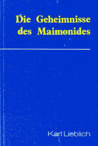 9783980065207: Die Geheimnisse des Maimonides