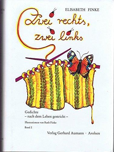 9783980069540: Zwei rechts, zwei links: Gedichte - nach dem Leben gestrickt. Band 2 (Livre en allemand)