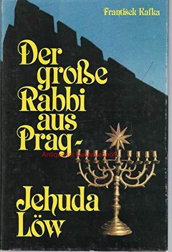 9783980091947: Der grosse Rabbi aus Prag, Jehuda Löw