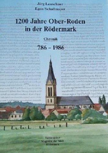 9783980092814: 1.200 Jahre Ober-Roden in der Rödermark. Chronik 786-1986