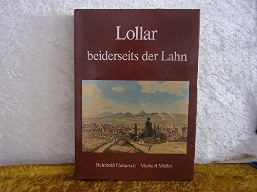 9783980103008: Lollar; Beiderseits Der Lahn