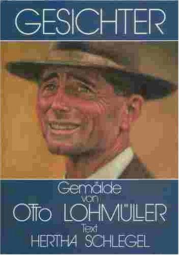 9783980115049: Gesichter: Gem�lde von Otto Lohm�ller (Livre en allemand)