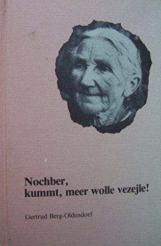 Nochber, kummt, meer wolle vezejle!: Berg-Oldendorf, Gertrud: