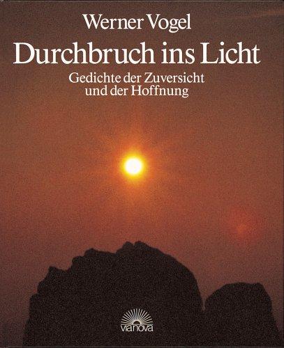 9783980178761 Durchbruch Ins Licht Gedichte Der Zuversicht