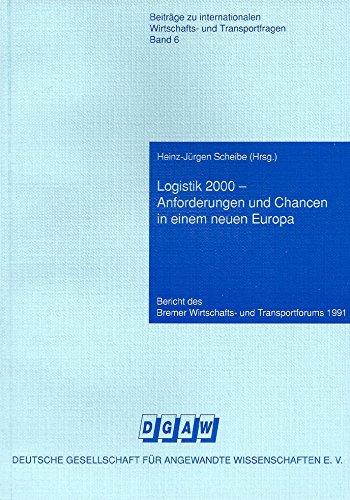 9783980192330: Logistik 2000 - Anforderungen und Chancen in einem neuen Europa