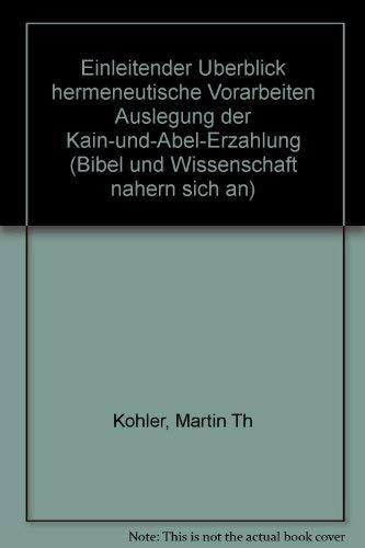 Bibel und Wissenschaft nähern sich an - Kritische Theorie, Biologie und Mythologie im Kontext ...