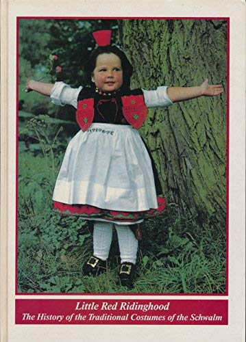 LITTLE RED RIDINGHOOD THE HISTORY OF THE: H.RUBELING/H. METZ/D.ORDERMANN
