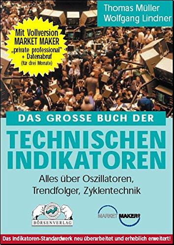 9783980215480: Das grosse Buch der Technischen Indikatoren.