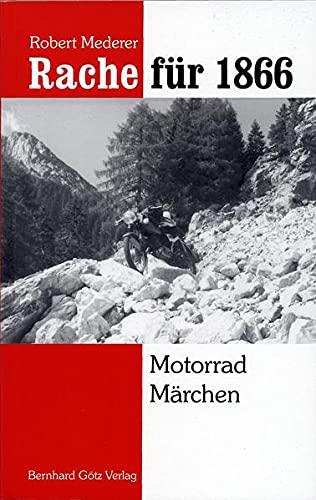 9783980224246: Mederer, R: Rache f�r 1866