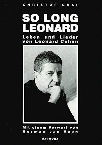 9783980229814: So long, Leonard. Leben und Lieder von Leonard Cohen