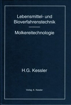 9783980237840: LEBENSMITTEL- UND BIOVERFAHRENSTECHNIK - MOLKEREITECHNOLOGIE