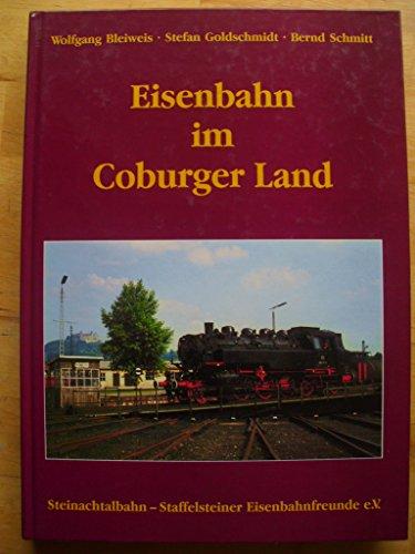 9783980274845: Eisenbahn im Coburger Land (Livre en allemand)