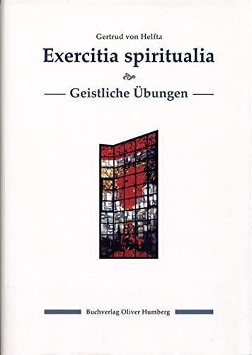 Exercitia spiritualia /Geistliche Übungen: Lat. /Dt. - Ringler Siegfried, Gertrud von Helfta, Ringler Siegfried, Ringler Siegfried