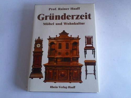 9783980281218: Grunderzeit: Mobel und Wohnkultur (German Edition)