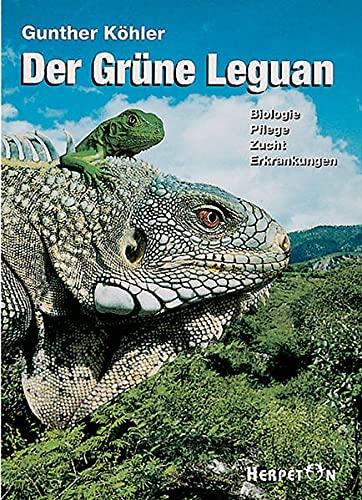 9783980289290: Der Grüne Leguan.