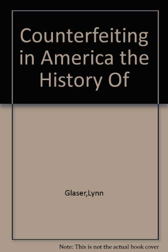 9783980290517: Counterfeiting in America the History Of