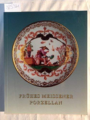 9783980300414: Fr�hes Meissner Porzellan aus Privatbesitz (Livre en allemand)