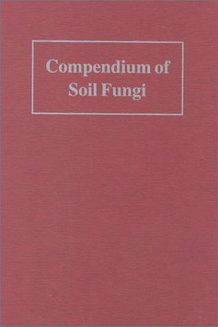 9783980308380: Compendium of Soil Fungi