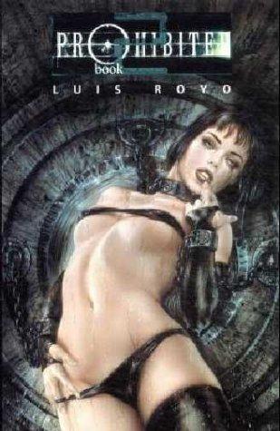 Prohibited Book 2.: Luis Royo