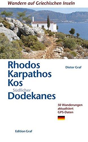 9783980313087: Rhodos, Karpathos, Kos, südlicher Dodekanes