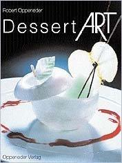 9783980399814: Dessert Art (English and German Edition)