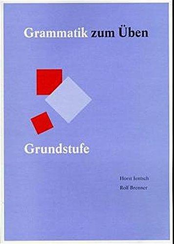 Grammatik zum Üben, neue Rechtschreibung, Bd.1, Grundstufe: