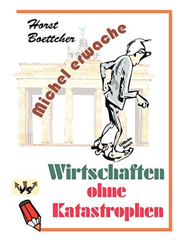 Michel erwache (German Edition): Horst Boettcher