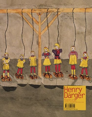 Henry Darger: Disasters Of War: Darger, Henry