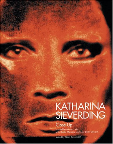 Katharina Sieverding: Close-Ups (9783980426558) by Sabeth Buchmann; Katja Diefenbach; Daniel Marzona; Amy Smith Stewart; Glenn Lowry; Abigail Solomon-Godeau