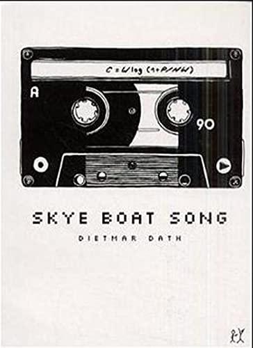 Skye Boat Song: Dietmar Dath