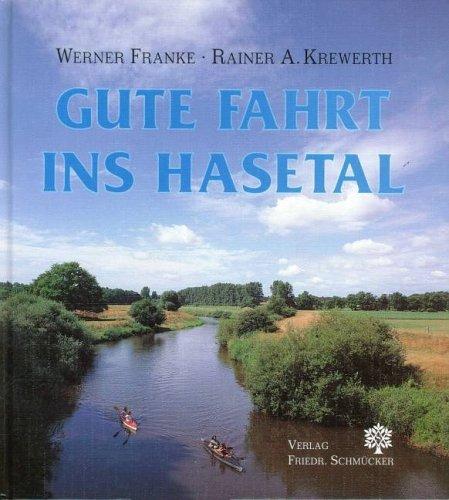 9783980449434: Gute Fahrt ins Hasetal