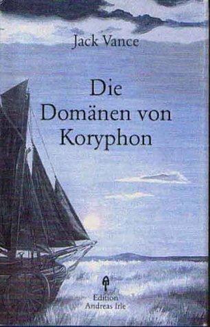 9783980456944: Die Domänen von Koryphon